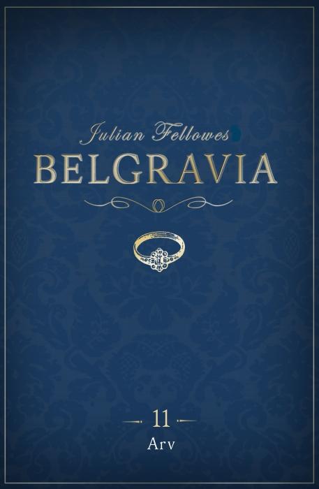 Belgravia 11 - Arv (E-bog)