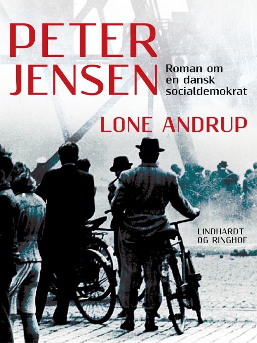 Peter Jensen  -  Roman om en dansk socialdemokrat (E-bog)