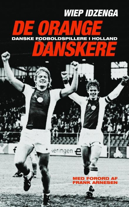 De orange danskere (E-bog)