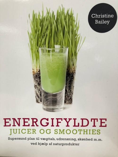 Energifyldte juicer og smoothies (Bog)