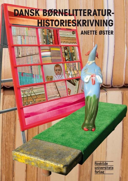 Image of Dansk børnelitteraturhistorieskrivning (E-bog)