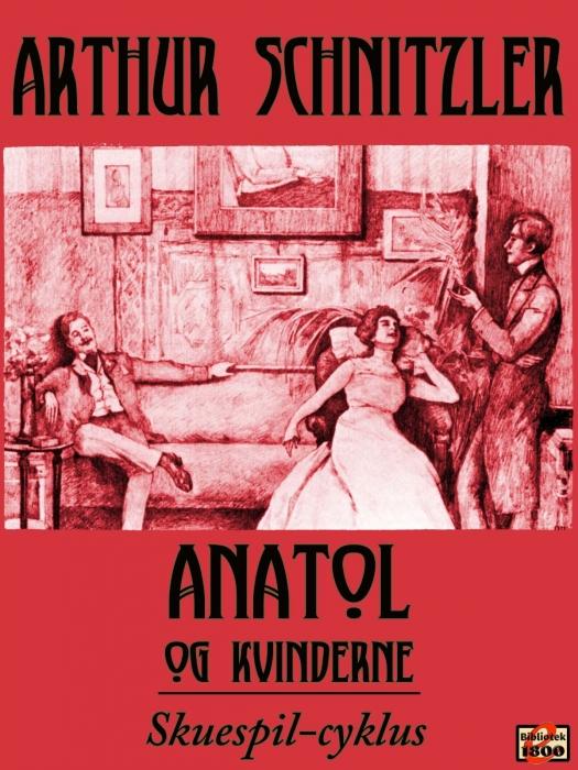 Image of Anatol og kvinderne (E-bog)