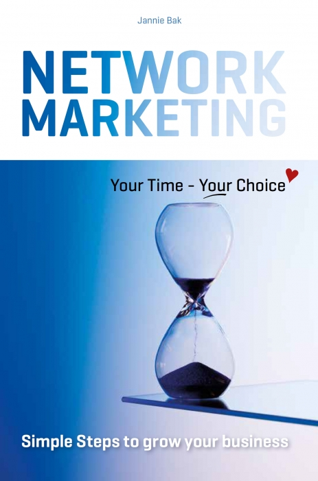 Network Marketing - Your Time - Your Choice ♥ (E-bog)