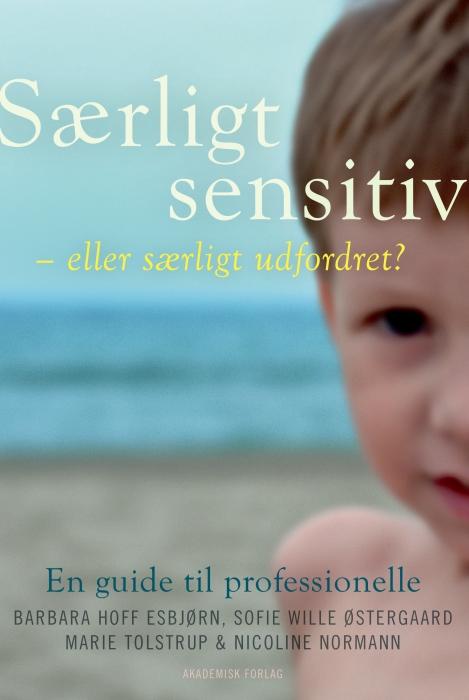 Særligt sensitive - eller særligt udfordret? (Bog)