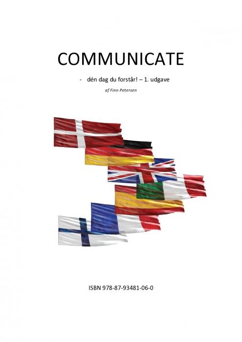 Image of   COMMUNICATE - dén dag du forstår! .. 1. udg. (E-bog)