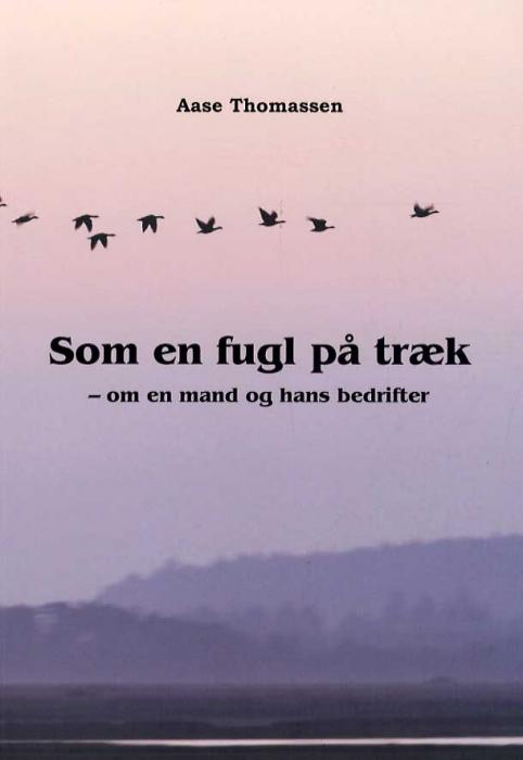 Image of Som en fugl på træk (Bog)