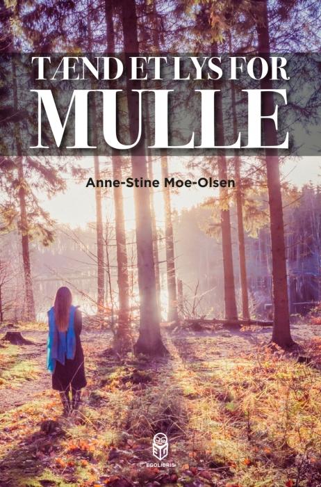 Image of Tænd et lys for Mulle (E-bog)