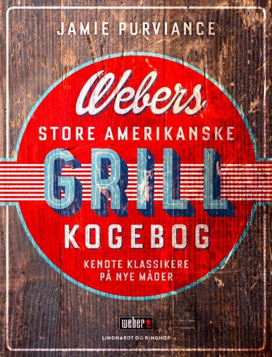Webers store amerikanske grillkogebog (Bog)