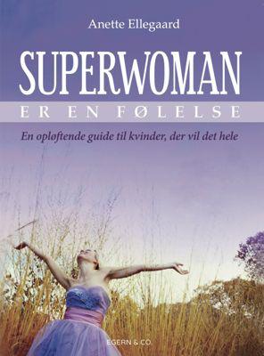 Image of Superwoman er en følelse (E-bog)