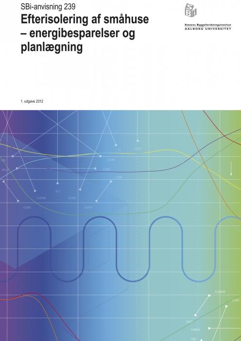 Image of   Efterisolering af småhuse - energibesparelser og planlægning (Bog)