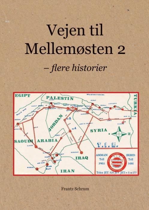 Image of   Vejen til mellemøsten 2 (Bog)