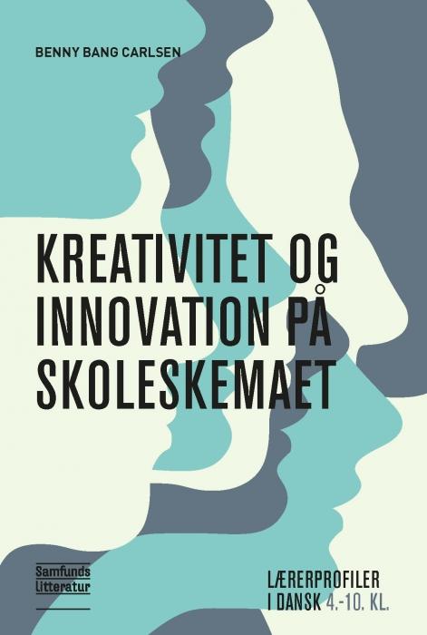 Image of   Kreativitet og innovation på skoleskemaet (E-bog)