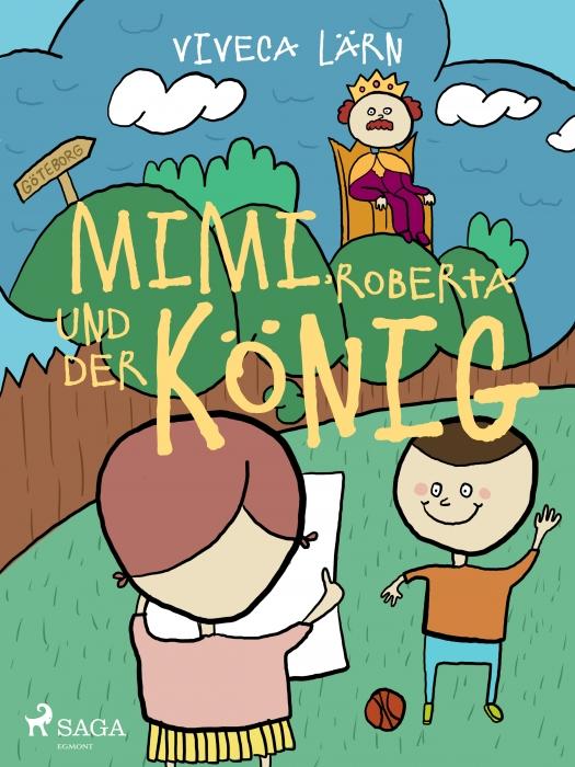 Image of   Mimi, Roberta und der König (Lydbog)