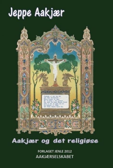 Image of   Aakjær og det religiøse (Bog)
