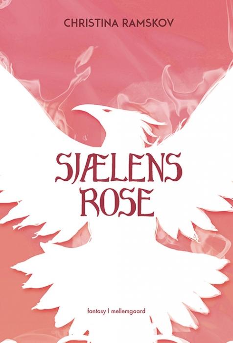 Image of   Sjælens rose (Bog)