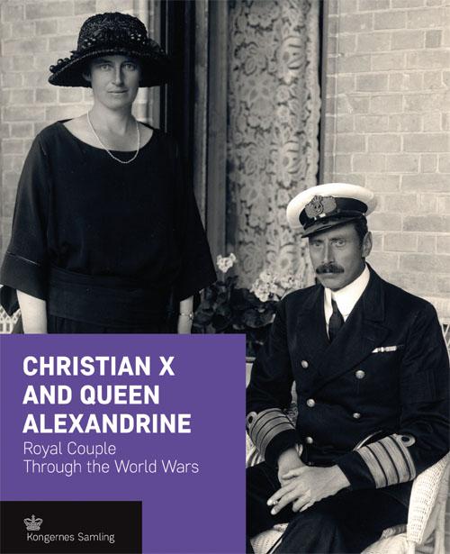 Christian X and Queen Alexandrine - Engelsk (Bog)