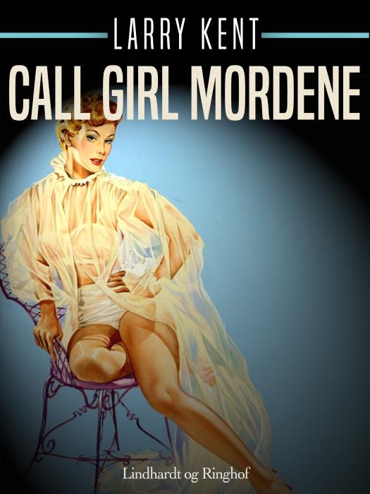 Call girl mordene (E-bog)
