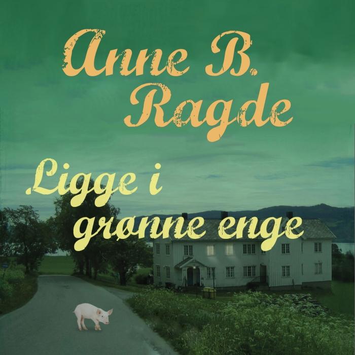 Image of Ligge i grønne enge (Lydbog)