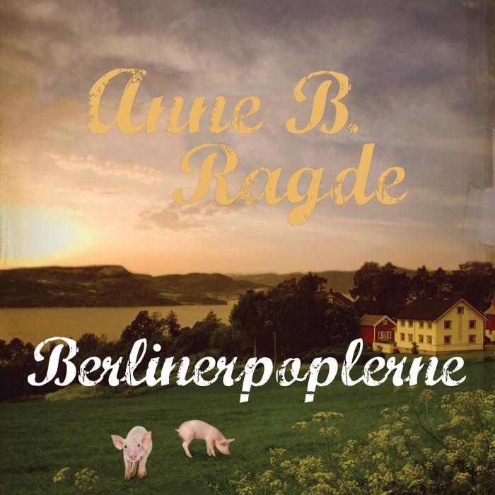 Image of Berlinerpoplerne (Lydbog)