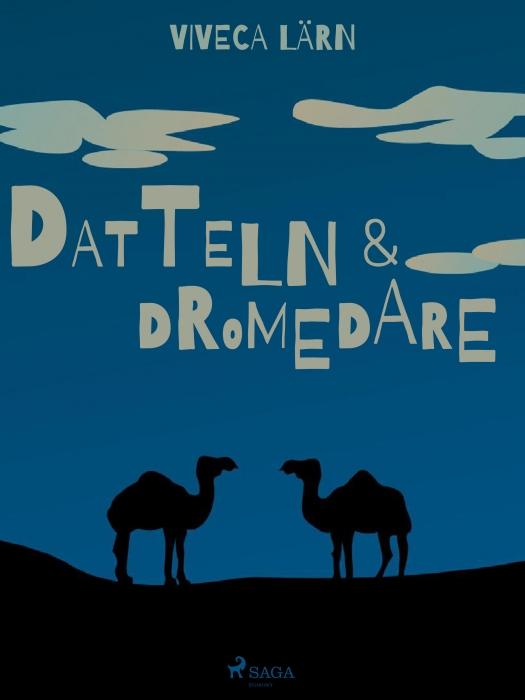 Image of   Datteln und Dromedare (E-bog)