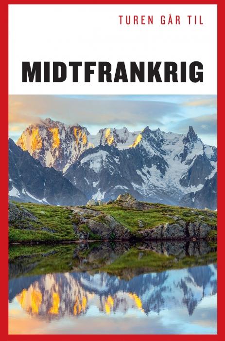 Turen Går Til Midtfrankrig (E-bog)