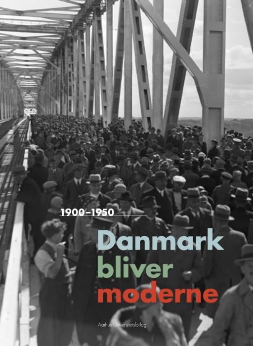 Image of   Danmark bliver moderne (E-bog)