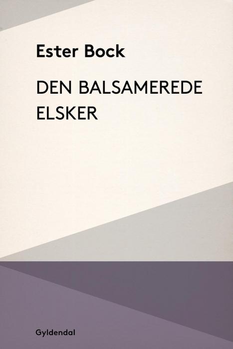 Image of   Den balsamerede elsker (E-bog)