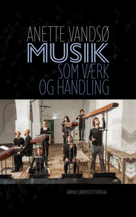 Image of Musik som værk og handling (Bog)