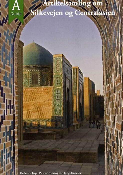 Image of   Artikelsamling om Silkevejen og Centralasien (Bog)