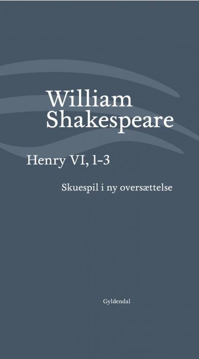 Image of   Henry VI, 1-3 (E-bog)