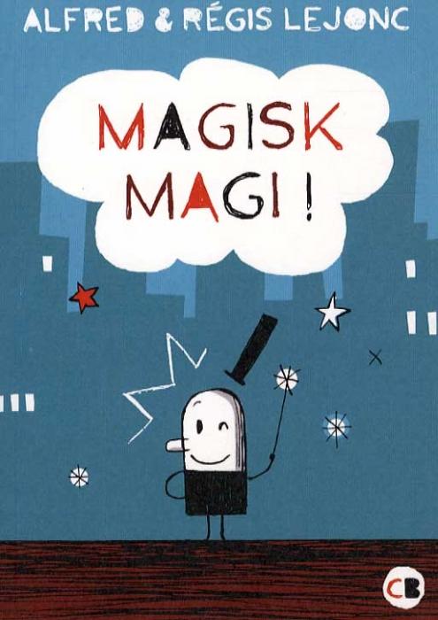 Magisk magi ! (Bog)