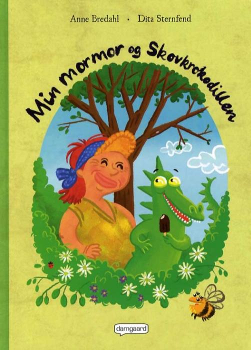 Image of Min mormor og Skovkrokodillen (Bog)