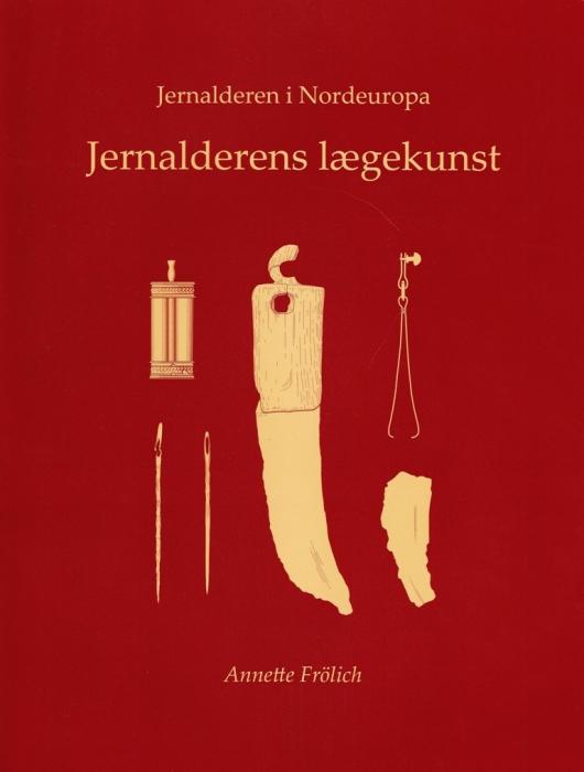 Image of Jernalderens lægekunst (Bog)