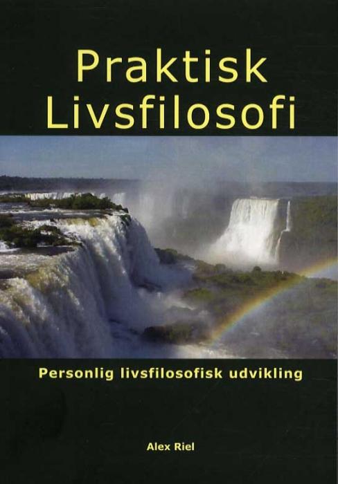 Image of Praktisk Livsfilosofi (Bog)