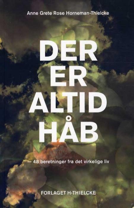 Image of Der er altid håb (Bog)