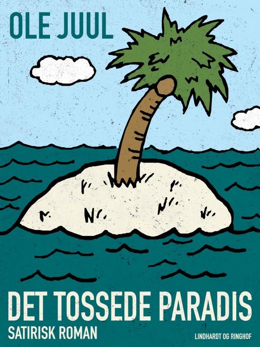 Billede af Det tossede paradis (E-bog)