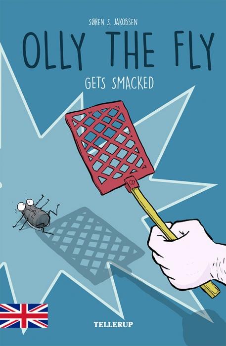 Olly the Fly #2: Olly the Fly Gets Smacked (E-bog)