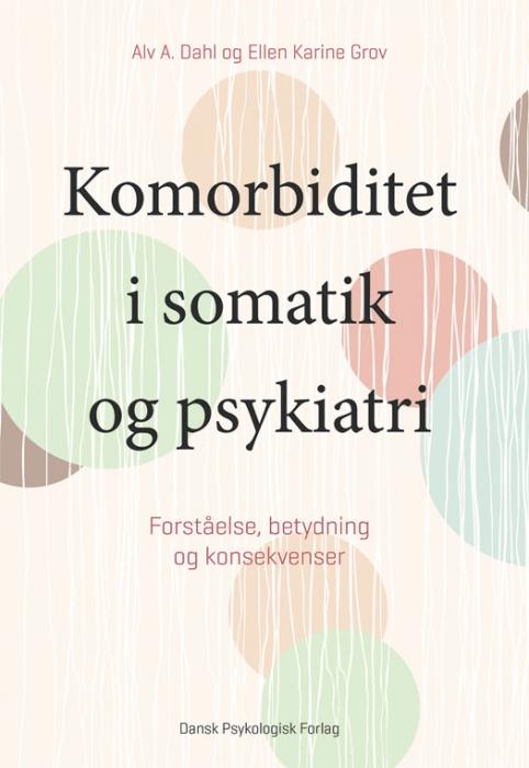 Image of Komorbiditet i somatik og psykiatri (Bog)
