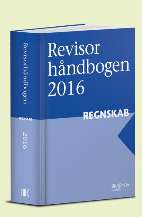 Revisorhåndbogen 2016, Regnskab (Bog)