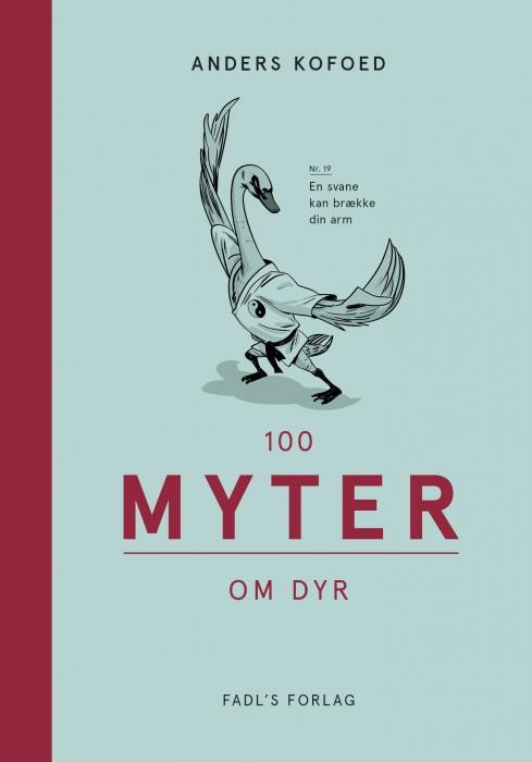 Image of   100 myter om dyr (Bog)