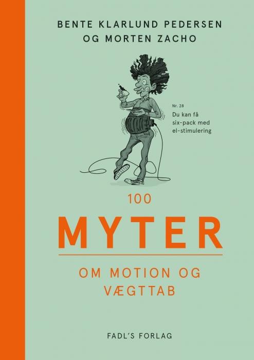Image of   100 myter om motion og vægttab (Bog)