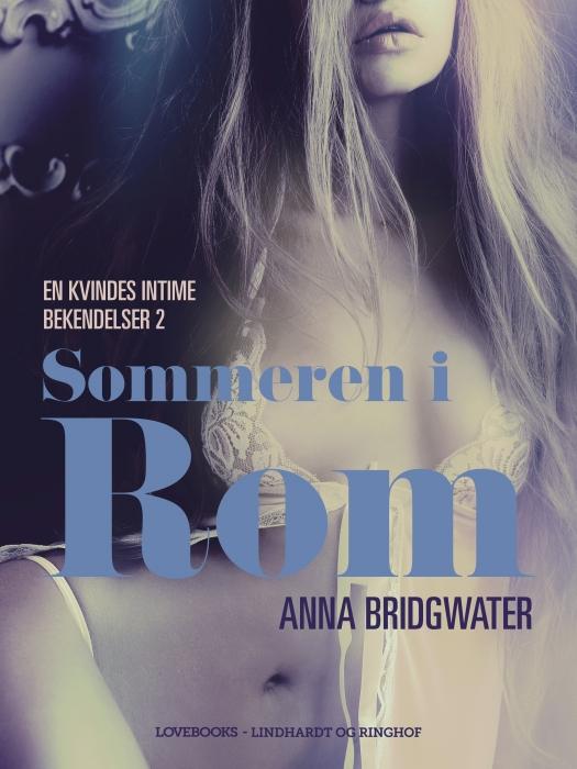 Image of Sommeren i Rom - en kvindes intime bekendelser 2 (E-bog)