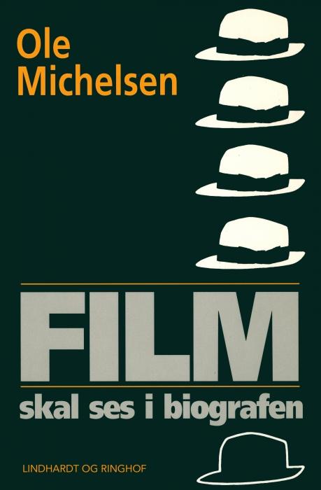 Film skal ses i biografen (E-bog)