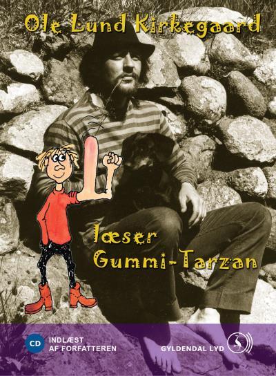 Image of   Ole Lund Kirkegaard læser Gummi-Tarzan (Lydbog)