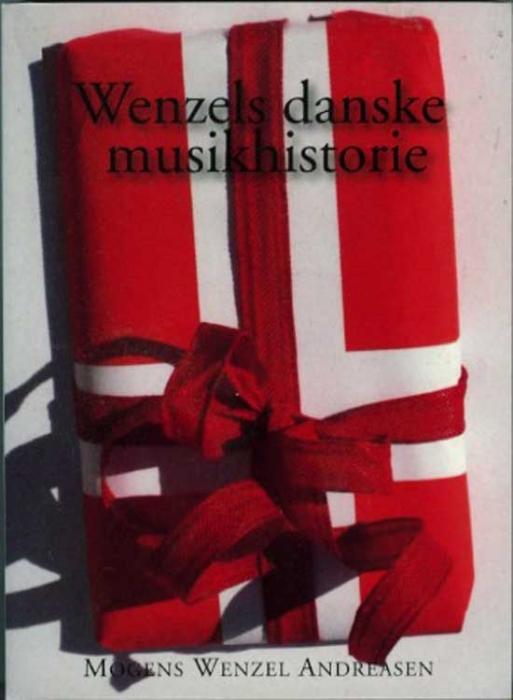 Wenzels Danske Musikhistorie (Bog)
