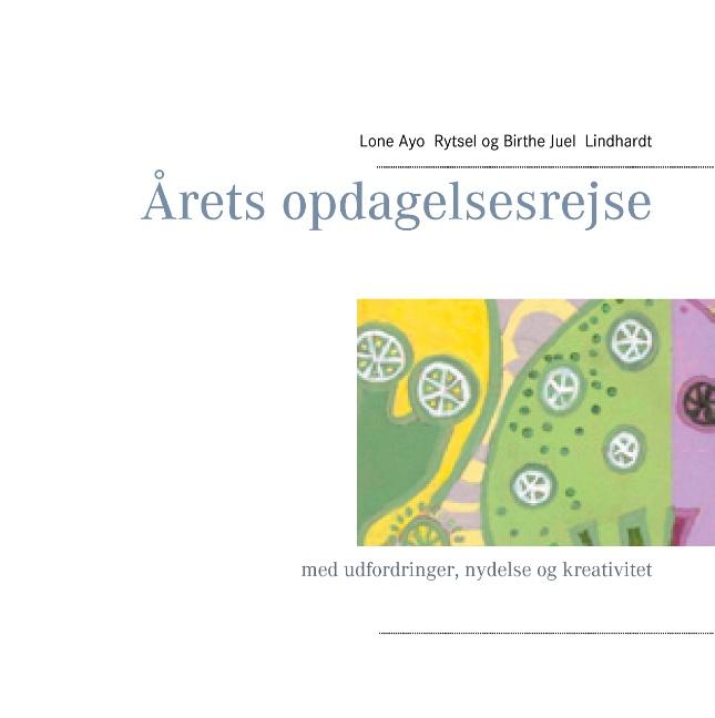 Image of   Årets opdagelsesrejse (Bog)