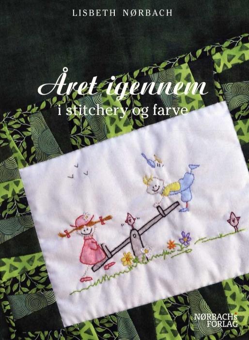 Image of   Året igennem i stitchery og farve (Bog)