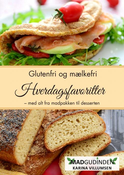Glutenfri og mælkefri Hverdagsfavoritter (E-bog)