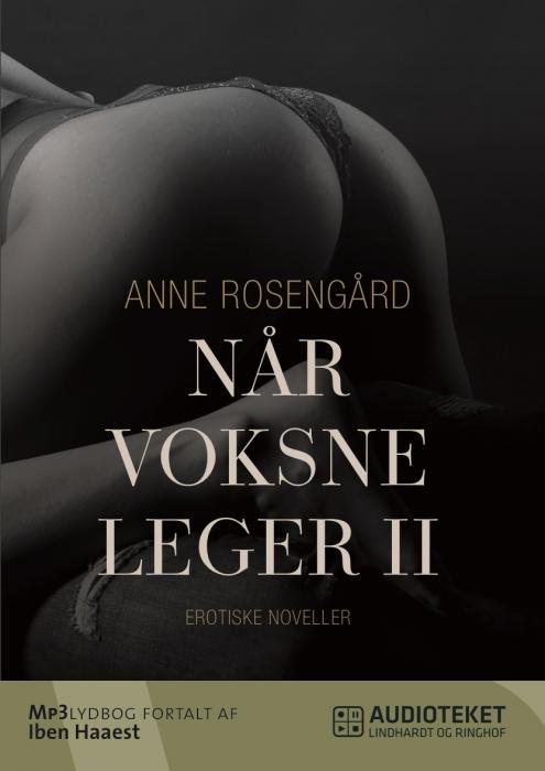 Image of Når voksne leger II - erotiske europæiske fortællinger (Lydbog)