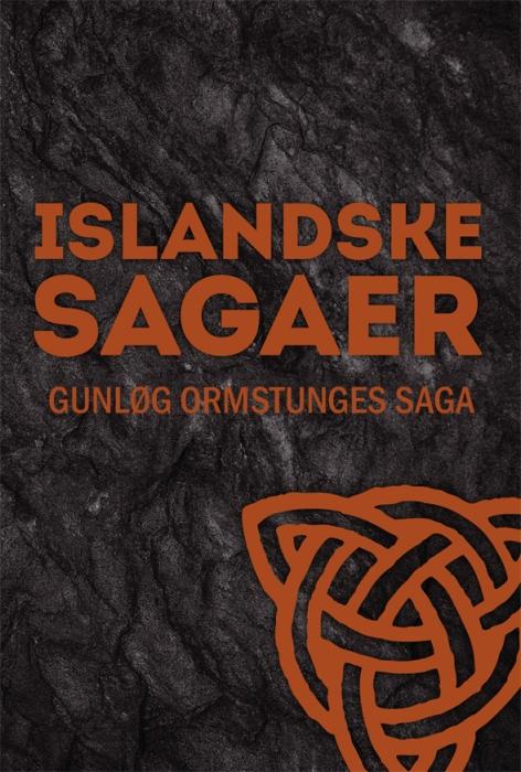 Gunløg Ormstunges saga (Lydbog)